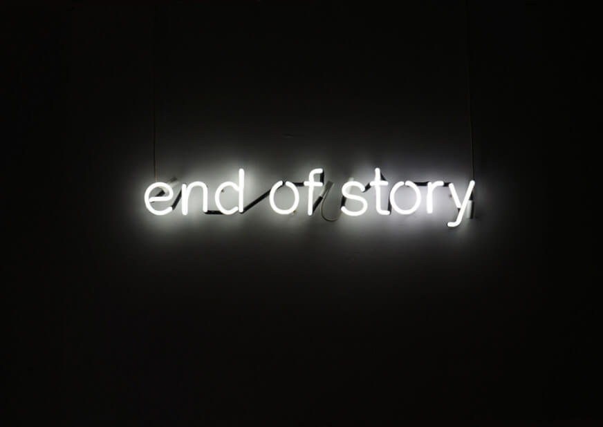 Tim Etchells, End of Story Neon, 2012 Courtesy of the artist
